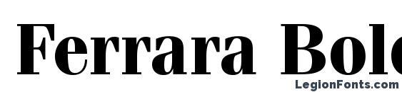 Шрифт Ferrara Bold