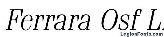 Шрифт Ferrara Osf Light Italic