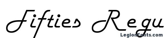 шрифт Fifties Regular, бесплатный шрифт Fifties Regular, предварительный просмотр шрифта Fifties Regular