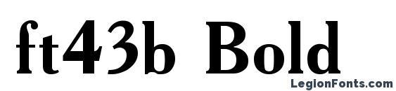 шрифт ft43b Bold, бесплатный шрифт ft43b Bold, предварительный просмотр шрифта ft43b Bold