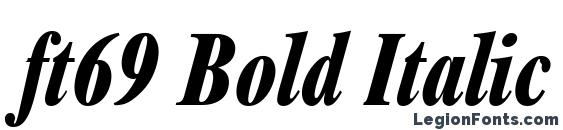 ft69 Bold Italic font, free ft69 Bold Italic font, preview ft69 Bold Italic font