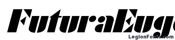 шрифт FuturaEugenia Italic, бесплатный шрифт FuturaEugenia Italic, предварительный просмотр шрифта FuturaEugenia Italic