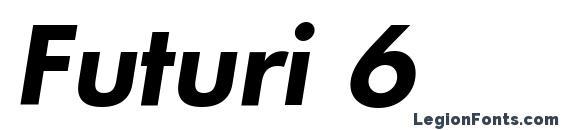 Futuri 6 font, free Futuri 6 font, preview Futuri 6 font