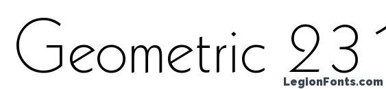 Geometric 231 Light BT Font