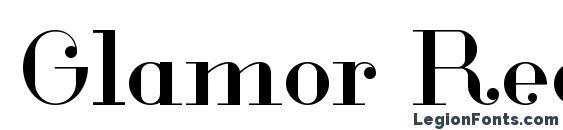 шрифт Glamor Regular, бесплатный шрифт Glamor Regular, предварительный просмотр шрифта Glamor Regular