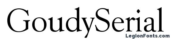 GoudySerial Regular Font, Serif Fonts