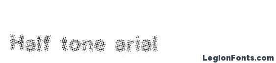 Half tone arial Font