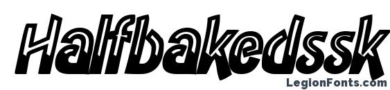 Halfbakedssk bolditalic Font