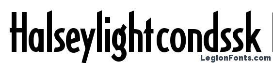 Halseylightcondssk bold Font