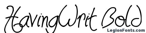 HavingWrit Bold Font