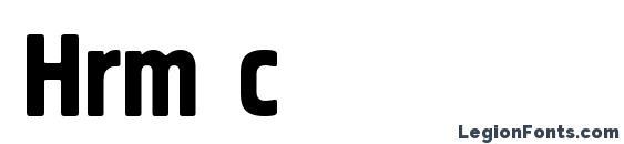 шрифт Hrm c, бесплатный шрифт Hrm c, предварительный просмотр шрифта Hrm c