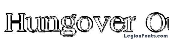 Hungover Outline font, free Hungover Outline font, preview Hungover Outline font