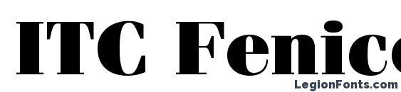 ITC Fenice LT Ultra Font