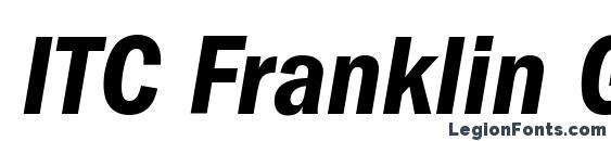 ITC Franklin Gothic LT Demi Condensed Italic font, free ITC Franklin Gothic LT Demi Condensed Italic font, preview ITC Franklin Gothic LT Demi Condensed Italic font