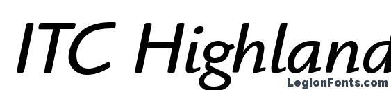 Шрифт ITC Highlander LT Book Italic