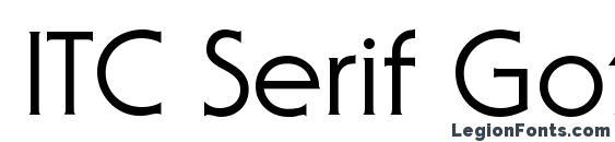 ITC Serif Gothic LT Regular Font