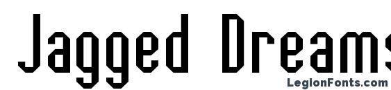 Jagged Dreams Font