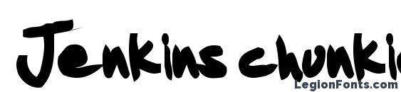 Jenkins chunkie Font