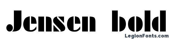 шрифт Jensen bold, бесплатный шрифт Jensen bold, предварительный просмотр шрифта Jensen bold
