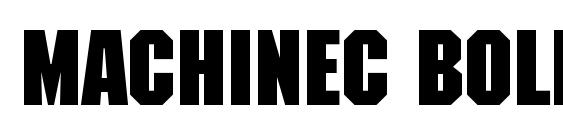 Machinec bold Font