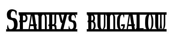 Spankys bungalow font, free Spankys bungalow font, preview Spankys bungalow font