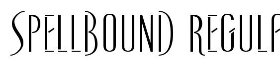 Spellbound Regular Font