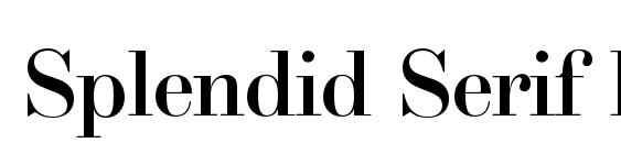 Шрифт Splendid Serif Bold