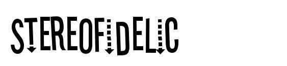 Шрифт Stereofidelic