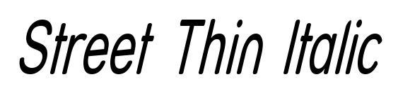 Шрифт Street Thin Italic