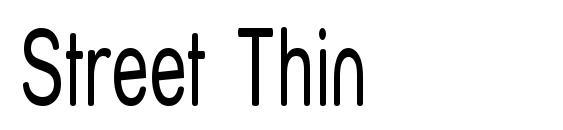 шрифт Street Thin, бесплатный шрифт Street Thin, предварительный просмотр шрифта Street Thin