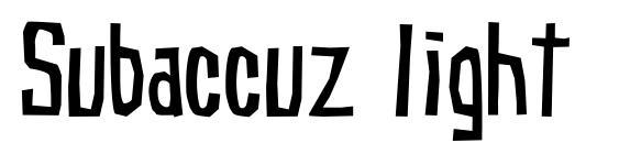 шрифт Subaccuz light, бесплатный шрифт Subaccuz light, предварительный просмотр шрифта Subaccuz light