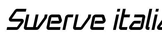 шрифт Swerve italic, бесплатный шрифт Swerve italic, предварительный просмотр шрифта Swerve italic