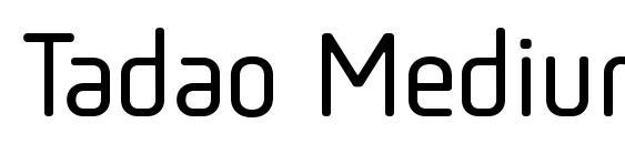 Шрифт Tadao Medium