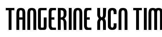 шрифт Tangerine XCn Tim2, бесплатный шрифт Tangerine XCn Tim2, предварительный просмотр шрифта Tangerine XCn Tim2