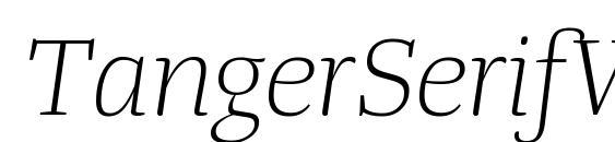 Шрифт TangerSerifWideUl LightItalic