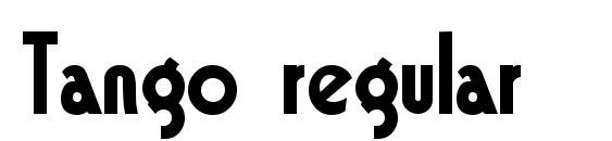 Tango regular Font