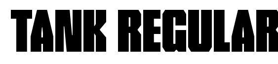шрифт Tank Regular, бесплатный шрифт Tank Regular, предварительный просмотр шрифта Tank Regular