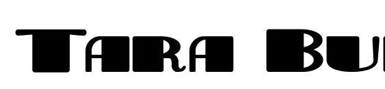 Tara Bulbous NF Font