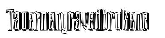 Шрифт Tauernengravedbrokenc