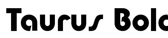 Taurus Bold Font