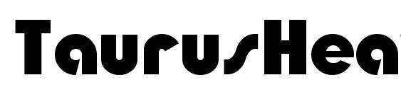 шрифт TaurusHeavy, бесплатный шрифт TaurusHeavy, предварительный просмотр шрифта TaurusHeavy