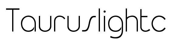 Tauruslightc Font