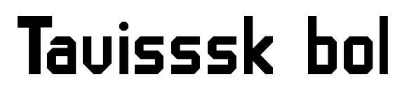 Шрифт Tavisssk bold