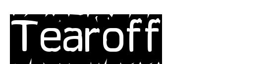 Tearoff Font