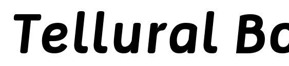 Tellural Bold Italic Font