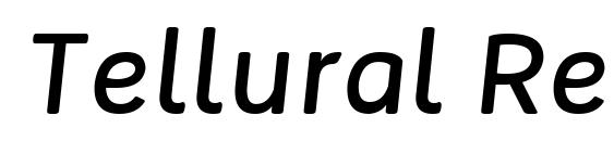 Tellural Regular Italic Font