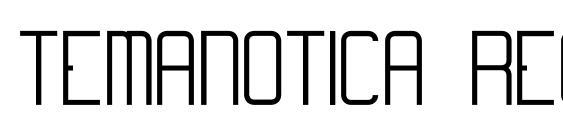 Temanotica regular Font