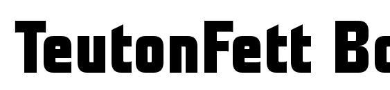 TeutonFett Bold font, free TeutonFett Bold font, preview TeutonFett Bold font
