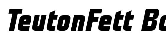 TeutonFett BoldItalic font, free TeutonFett BoldItalic font, preview TeutonFett BoldItalic font