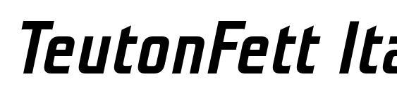 Шрифт TeutonFett Italic